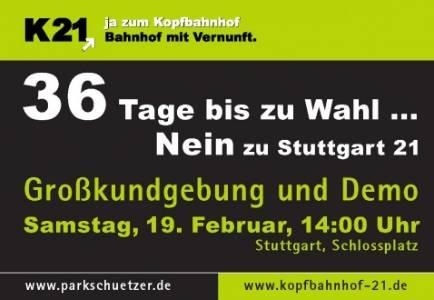 19.02.2011 Großdemo: 36 Tage bis zu Wahl… Nein zu Stuttgart 21