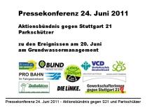 """Pressekonferenz 24. Juni 2011 von """"Aktionsbündnis gegen Stuttgart 21"""" und """"Parkschützer"""" zu den Ereignissen am 20. Juni am Grundwassermanagement"""