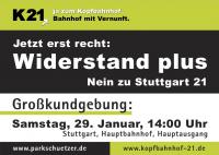 Mobilisierungsmaterial für Großdemo am 29.01.2011, Arnulf-Klett-Platz, vor dem Stuttgarter Hbf, Veranstalter: Aktionsbündnis gegen Stuttgart 21