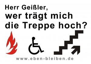 Plakat: Herr Geißler, wer trägt mich die Treppe hoch?