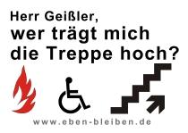 Herr Geißler, wer trägt mich die Treppe hoch? (Demo-Plakat, DIN A2, PDF-Datei, 968 KB)