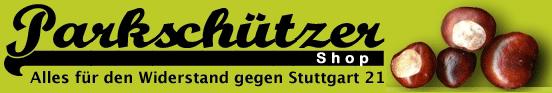Parkschützer.org/Shop - Produkte von und für den Widerstand gegen Stuttgart 21.
