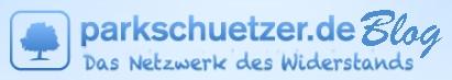 """Der parkschuetzer.de Blog - Infos aus erster Hand www.parkschuetzer.de/blog Informationen über """"JA zum Ausstieg"""", über Stuttgart 21 bzw. Kopfbahnhof 21, aus dem Widerstand und vieles mehr.  Sie wollen beim Aussteigen helfen?! Über Möglichkeiten, sich aktiv zu beteiligen, gibt dese WebSeite auch Auskunft."""